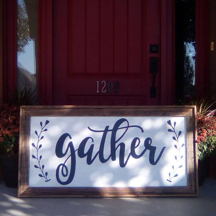 Extra Large Gather Sign Hand Painted Rustic Wood Sign