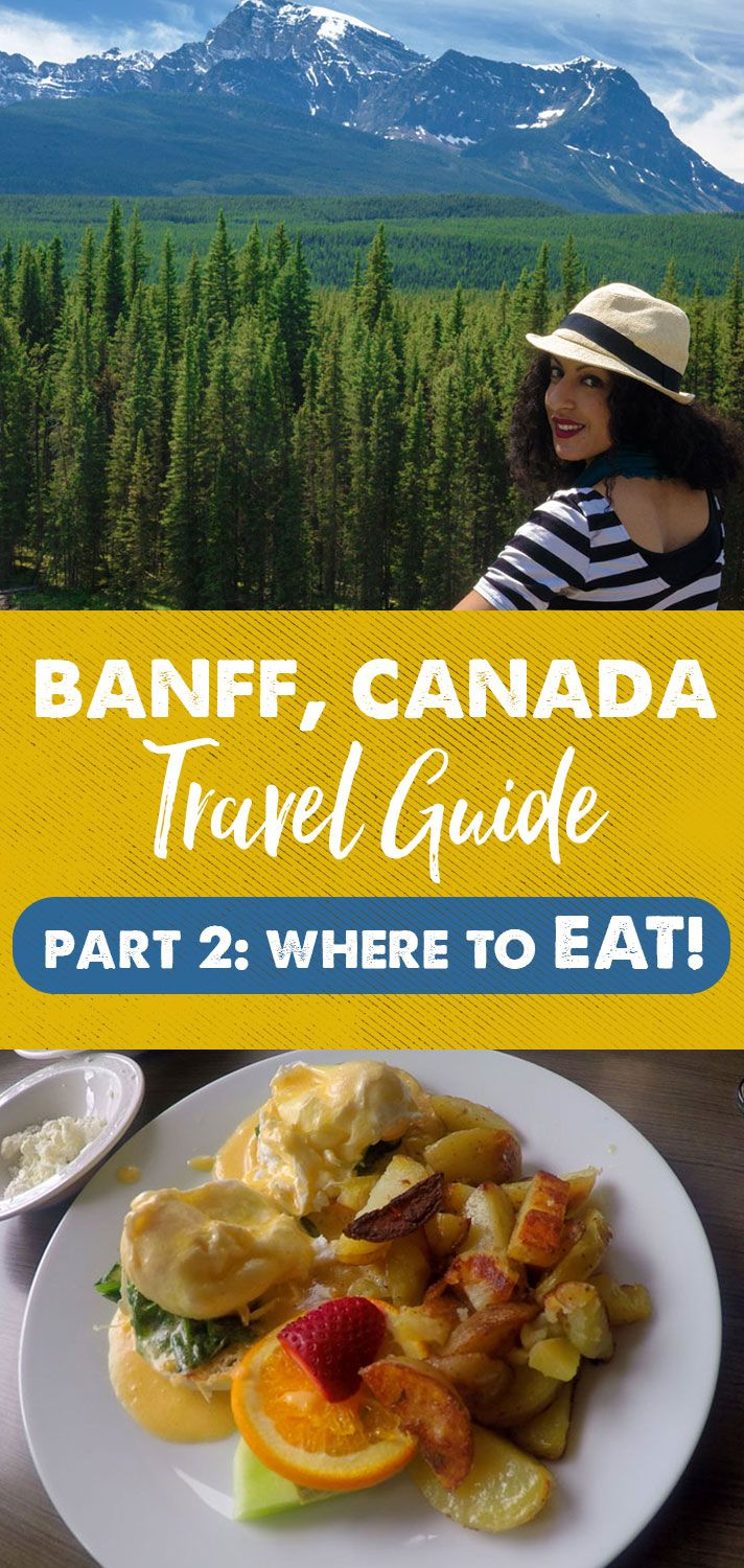 17 best images about banff trip on pinterest hiking trails canada banff food guide 7 places to eat in banff canada with video forumfinder Image collections