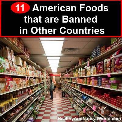 11 American Foods that are Banned in Other Countries