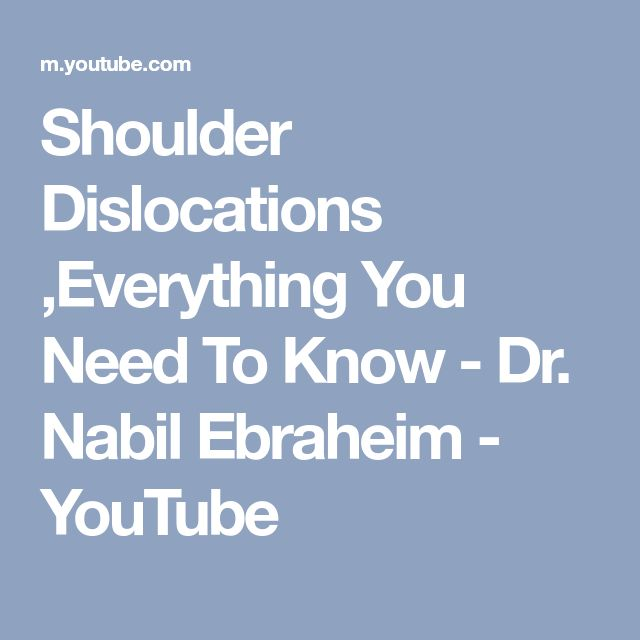 Shoulder Dislocations ,Everything You Need To Know - Dr. Nabil Ebraheim - YouTube
