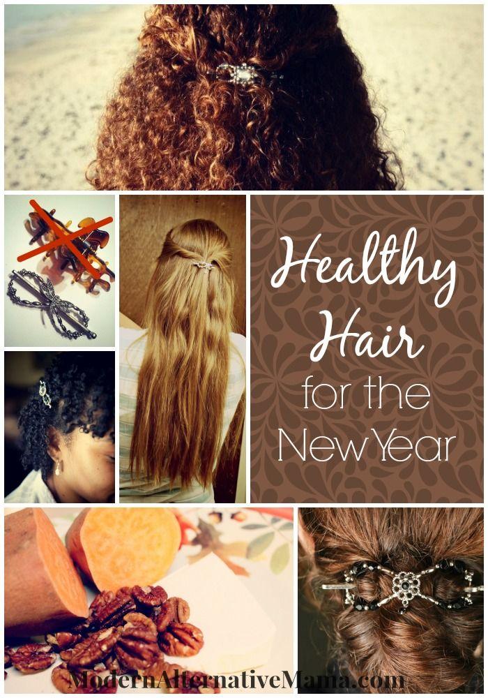 Healthy Hair for the New Year ~ Modern Alternative Mama
