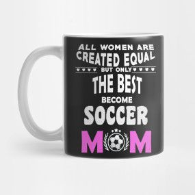 ONLY NOW DISCOUNT $12 The best become soccer mom T-Shirt, soccer mother, soccer mom, football mom,birthday gift