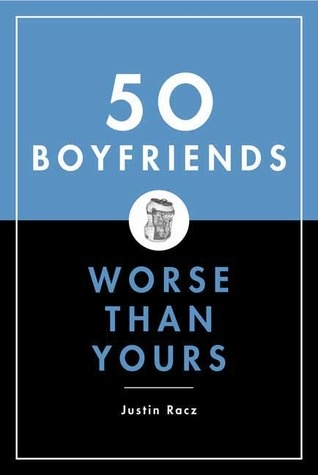 65 best a good read images on pinterest david ale and amazon 50 boyfriends worse than yours is a hilarious collection of these painfully familiar boyfriends men weve all had the misfortune to meet fandeluxe Choice Image