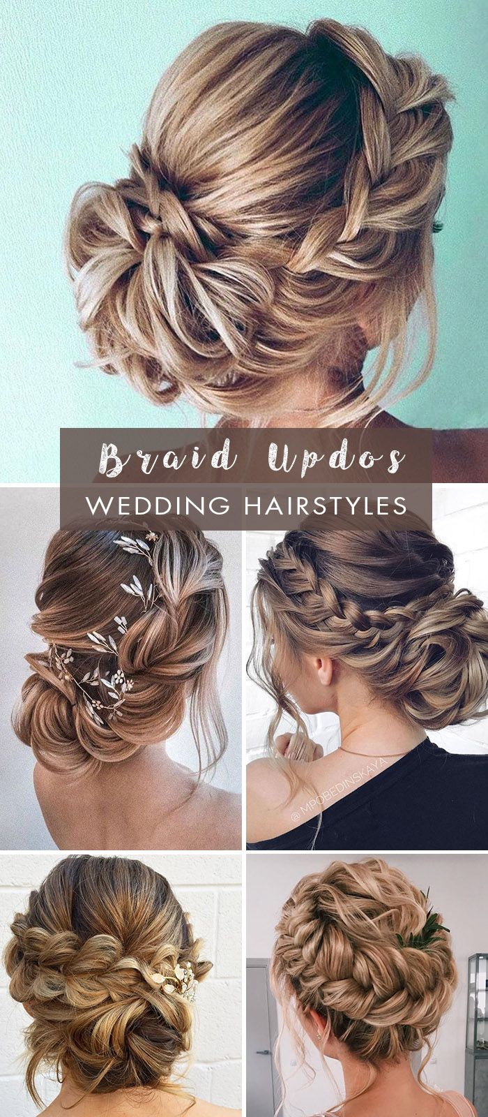 20 Easy And Perfect Updo Hairstyles For Weddings Elegantweddinginvites Com Blog In 2020 Braided Hairstyles Updo Bridal Hair Updo Loose Loose Braid Hairstyles