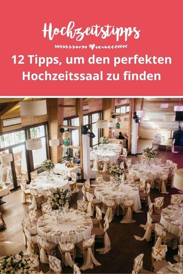 Hochzeitssaal 12 Tipps Um Eure Hochzeitslocation Zu Finden In 2021 Hochzeit Saal Hochzeitslocation Hochzeitssaal