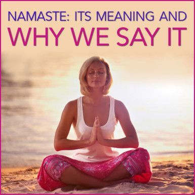 Do you Namaste? And do you even know what Namaste means? Has your yoga teacher said it at the end of class? Here is what it means to you. #zen #yoga