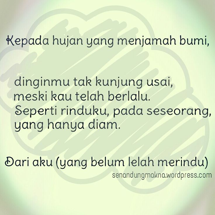 Kepada hujan #quotes #puisi #Indonesia