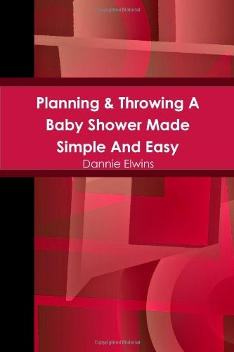 Planning & Throwing A Baby Shower Made Simple And Easy « LibraryUserGroup.com – The Library of Library User Group
