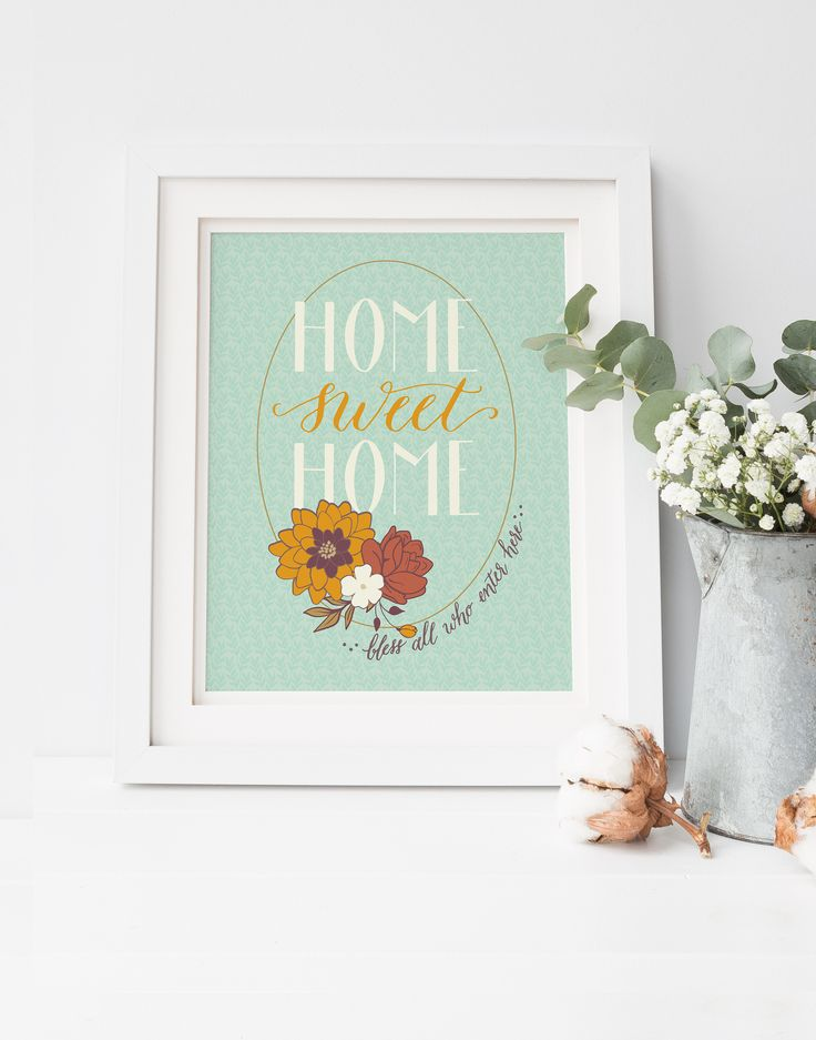 """Home Sweet Home: Bless All Who Enter Here"" hand lettered floral wall art print from Little Leaf Prints"