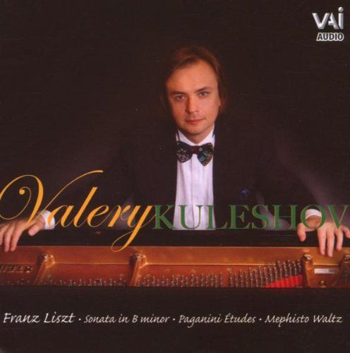 Valery Kuleshov - Valery Kuleshov Plays Liszt