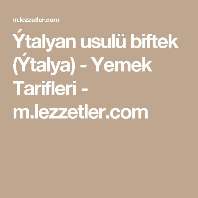 Ýtalyan usulü biftek (Ýtalya) - Yemek Tarifleri - m.lezzetler.com