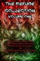 The Refuge Collection - Volume 1.  (First Tales from Refuge), an ebook by Steve Dillon at Smashwords
