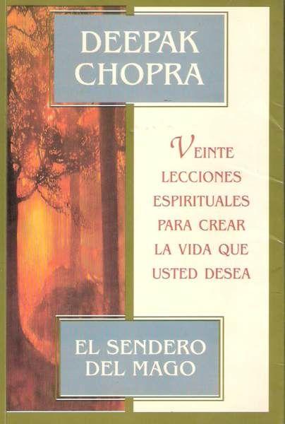 Libro recomendado: El Sendero del Mago de Deepak Chopra. Más información y audiolibro disponible en: http://www.reikinuevo.com/sendero-mago-deepak-chopra/