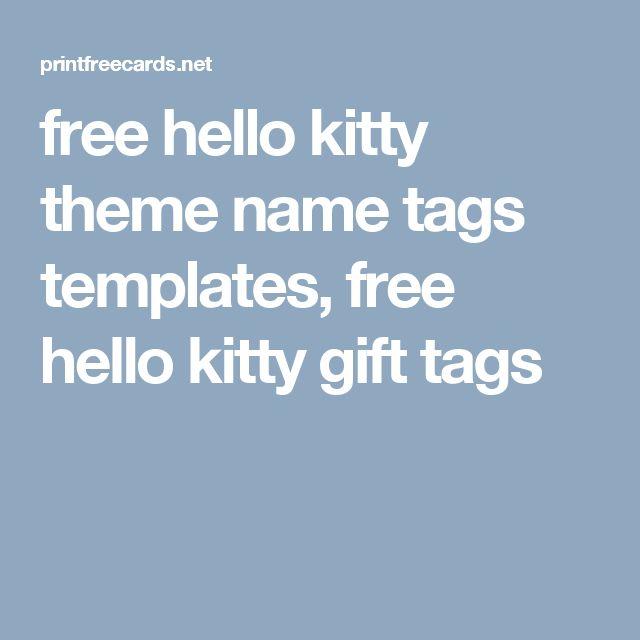 free hello kitty theme name tags templates, free hello kitty gift tags