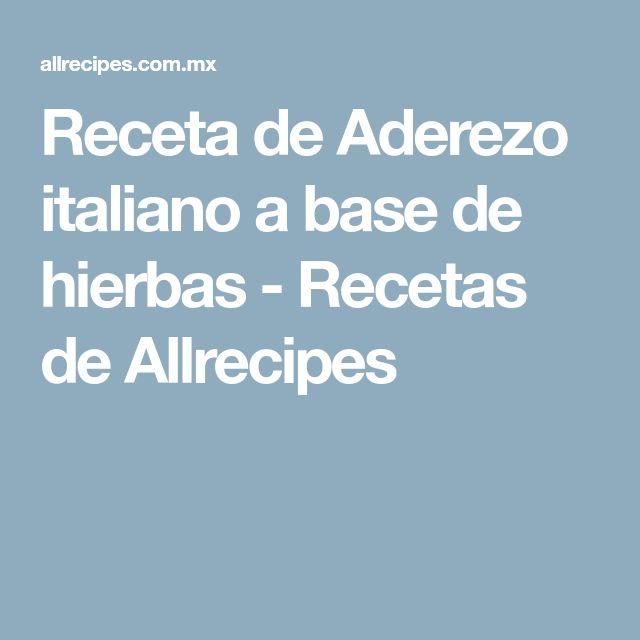 Receta de Aderezo italiano a base de hierbas - Recetas de Allrecipes