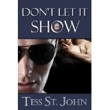 Don't Let It Show (Undercover Intrigue Series) (Kindle Edition)By Tess St. John
