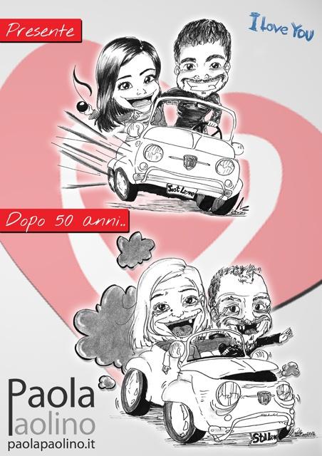 """Caricatura coppia su fiat 500, oggi e tra 50 anni, invecchiati. La 500 mostra una targa, dopo 50 anni, che cita """"Still Love"""". www.paolapaolino.it#caricature #caricatura #caricaturista #ritrattista #illustrazione #arte"""