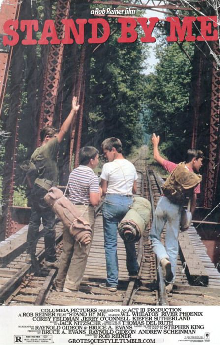 Stand by Me - This movie is a classic and I try not to throw the word classic around.