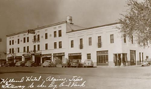 Holland Hotel, Alpine, Texas 1940s
