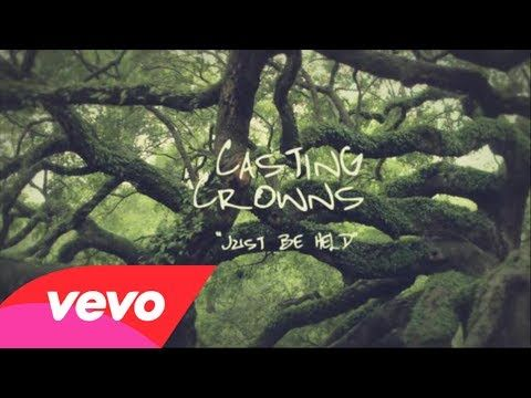 Casting Crowns - Just Be Held (Official Lyric Video), your worlds not fallin apart...it's fallin into place!