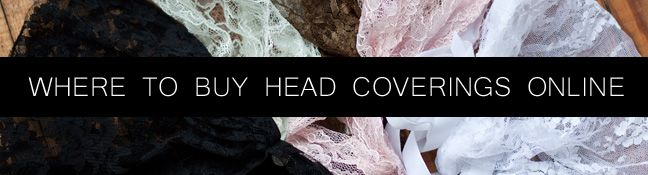 Where To Buy Head Coverings Online: great resources :D