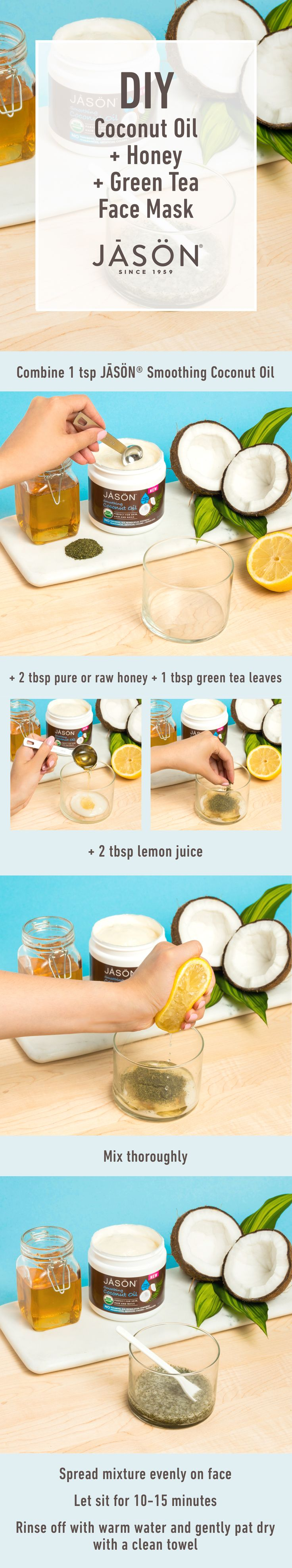 DIY easy face mask with JĀSÖN® Unrefined Virgin Coconut Oil, honey, and green tea. It only take a few minutes, and will leave your skin feeling moisturized and radiant.   1 tsp JĀSÖN® Smoothing Coconut Oil 2 tbsp pure or raw honey 1 tbsp green tea leaves (1/2 the amount that comes in 1 tea bag) 2 tbsp lemon juice  1. Thoroughly mix together all ingredients in a bowl with a fork or whisk 2. Spread mixture evenly on face 3. Let sit for 10-15 minutes 4. Rinse off with warm water and gently pat…