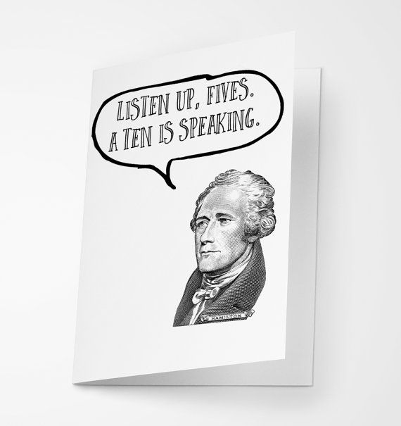 Alexander Hamilton Funny Birthday Greeting Card by Crashboomlove
