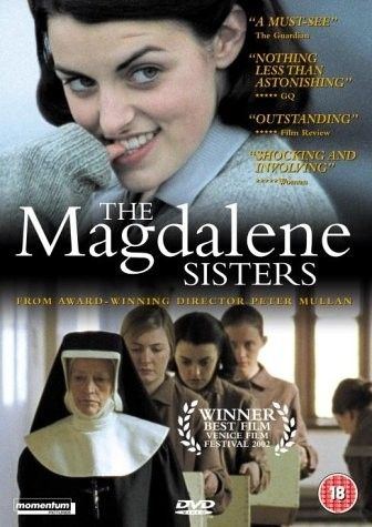 The Magdalene Sisters is a 2002 Irish-British drama film written and directed by Peter Mullan,  https://en.wikipedia.org/wiki/The_Magdalene_Sisters