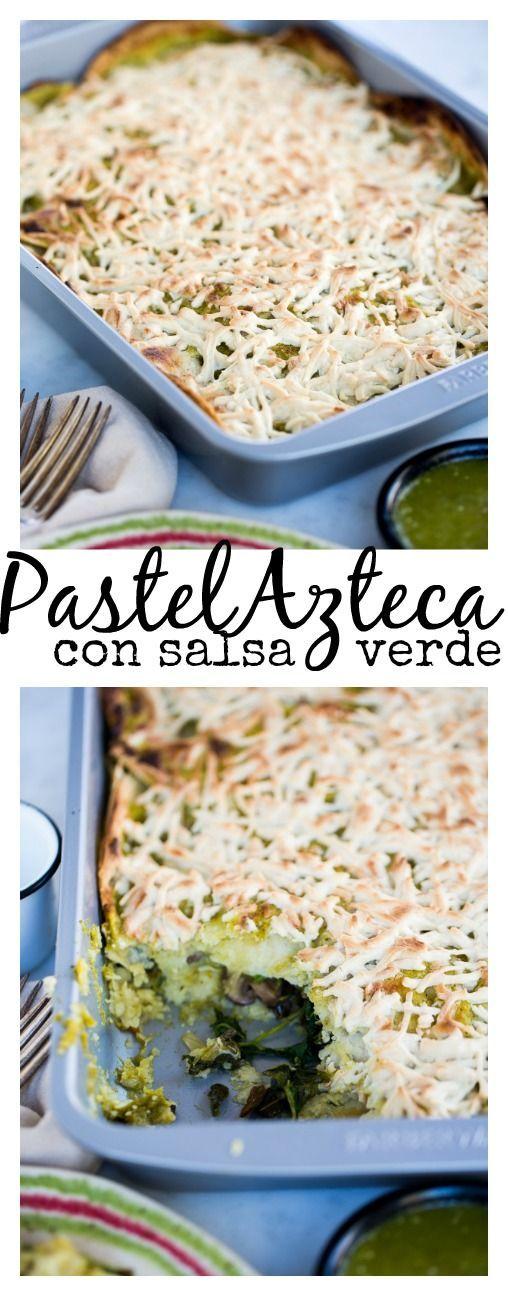 Receta de pastel Azteca Mexicano con salsa verde. Delicioso y perfecto para desayunar, cenar o la hora de la comida. #Farberware#MyFamilyCooks