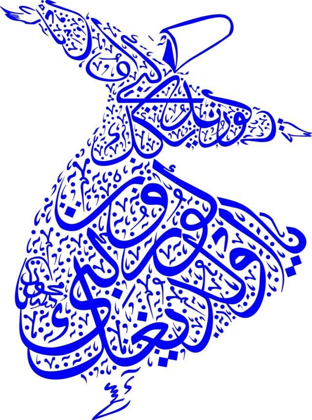 """Semazen - Whirling dervish created with caligraphy. """"Hat Ya olduğun gibi görün, ya göründüğün gibi ol."""""""