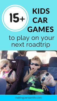 15+ Kids car game ideas to keep the critters entertained for your next long road trip.