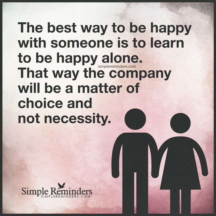 """""""The best way to be happy with someone"""" by Unknown Author"""