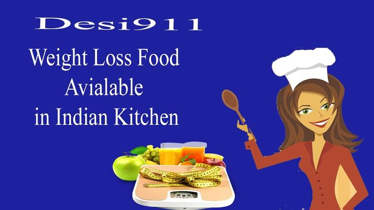 ✫ #Weightlossfoods available in Every #IndianKitchen ✫