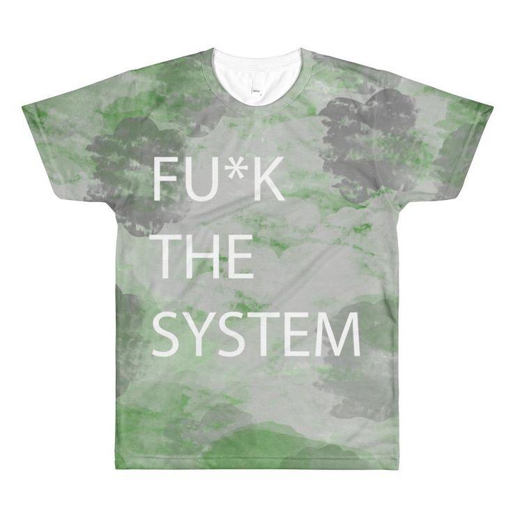 Narcando Canada FU*CK THE SYSTEM All-Over Printed Unisex T-Shirt #narcando #fashion #canada #toronto