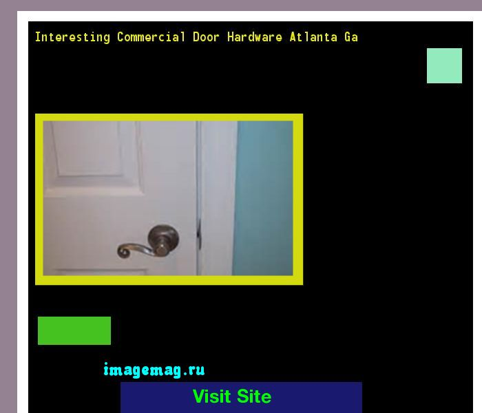 Interesting Commercial Door Hardware Atlanta Ga 172033 - The Best Image Search
