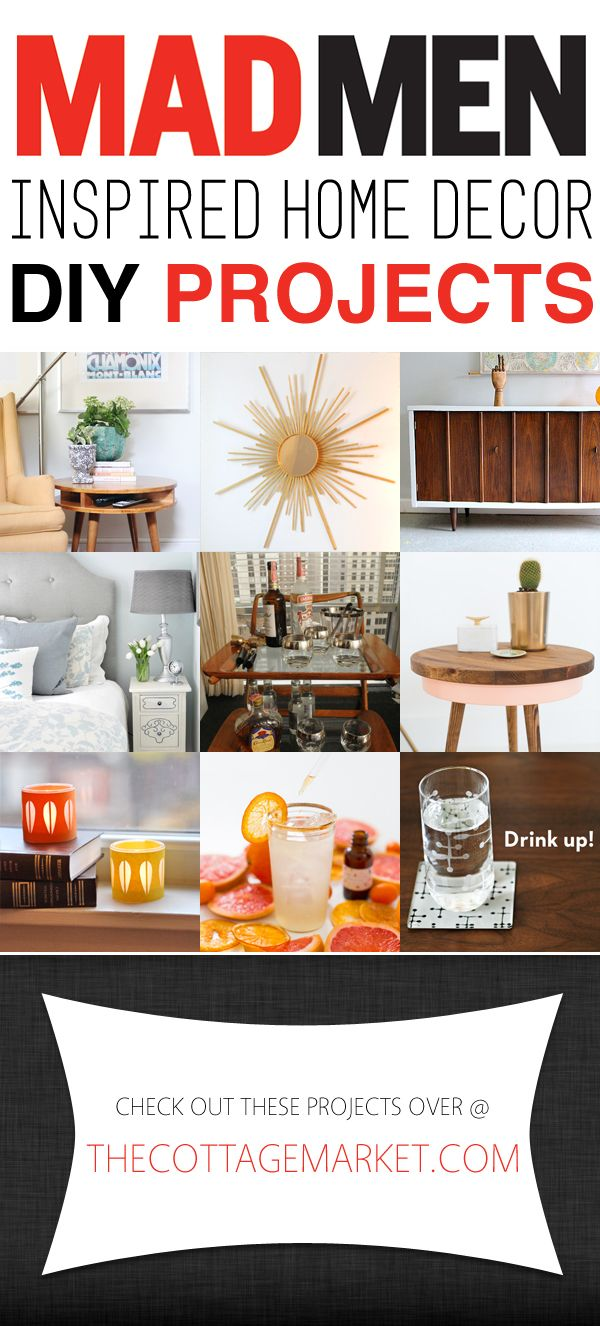 Mad Men Inspired Home Decor DIY Projects - The Cottage Market