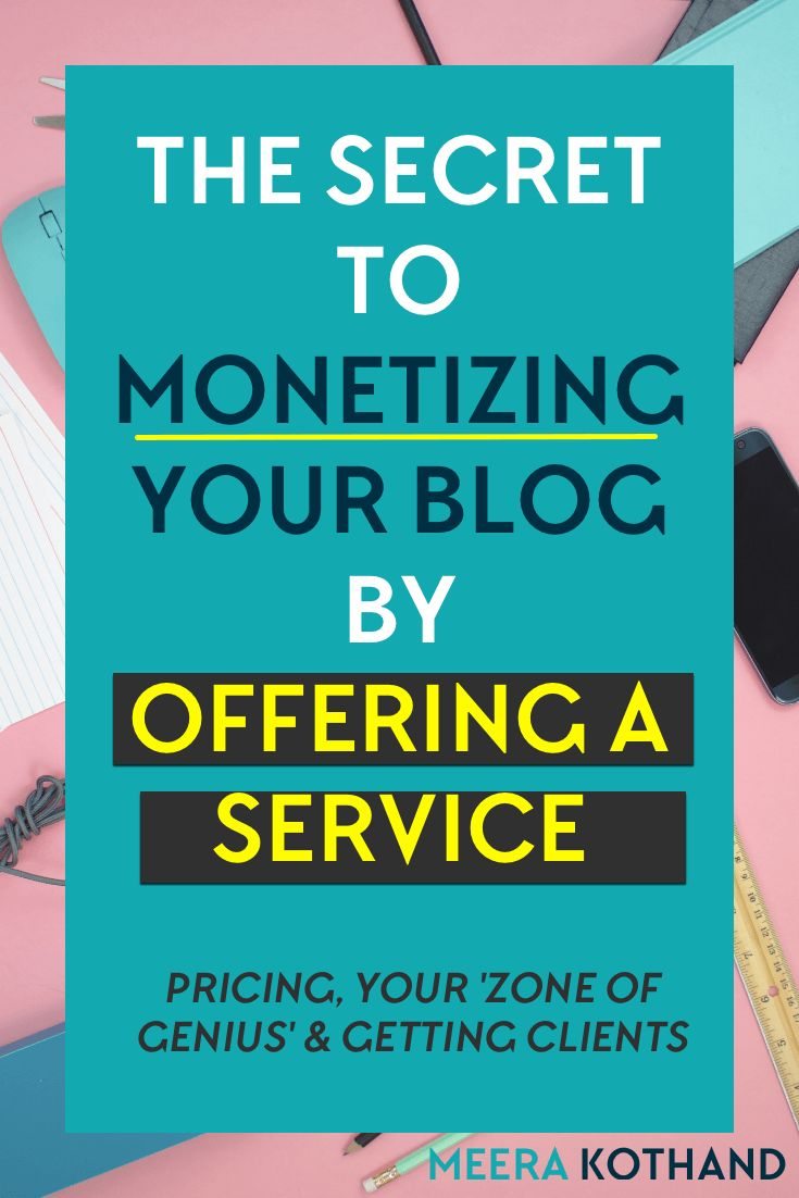 How to monetize your blog by offering a service
