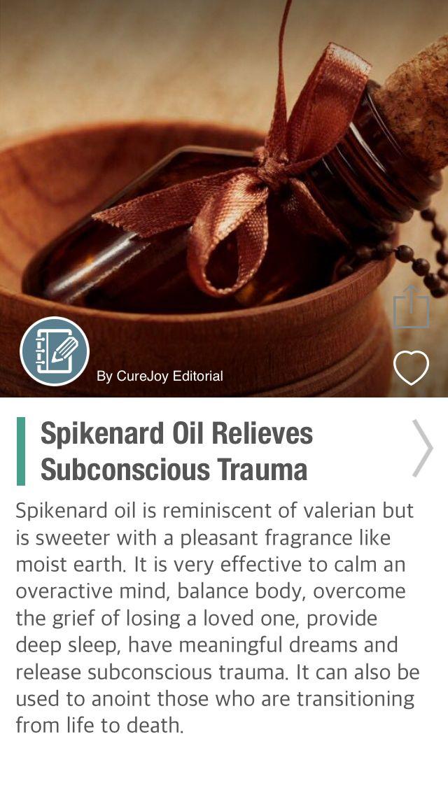 Spikenard Oil Relieves Subconscious Trauma - via @CureJoy