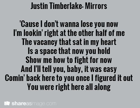 Justin Timberlake Mirrors Cause I Dont Wanna Lose You Now Im