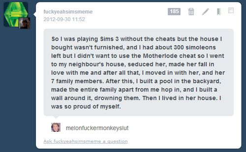 I don't even play sims or get sims, but this is funny hahaha