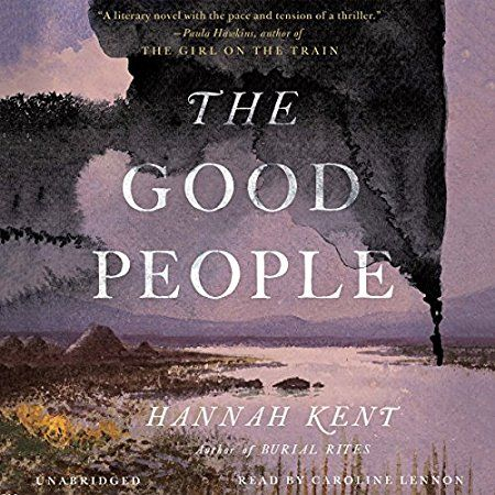 The Good People by Hannah Kent | LibraryThing