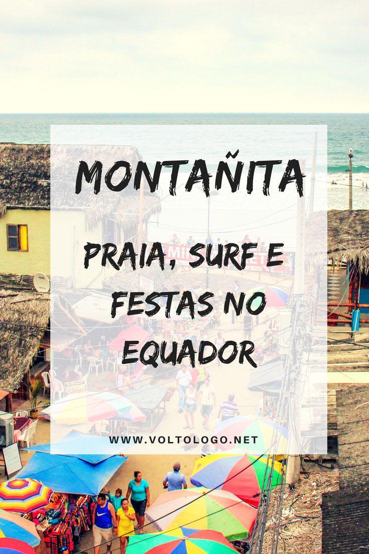 Montañita, no Equador | Dicas práticas para a sua viagem. Descubra como chegar, onde ficar e o que fazer na capital do surf no Equador.