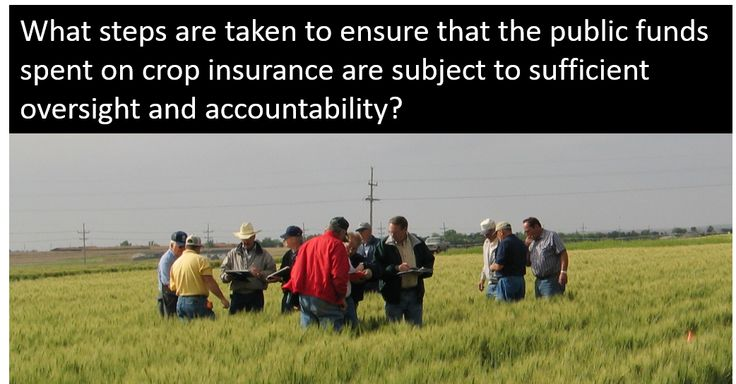 What steps are taken to ensure that the public funds spent on crop insurance are subject to sufficient oversight and accountability?