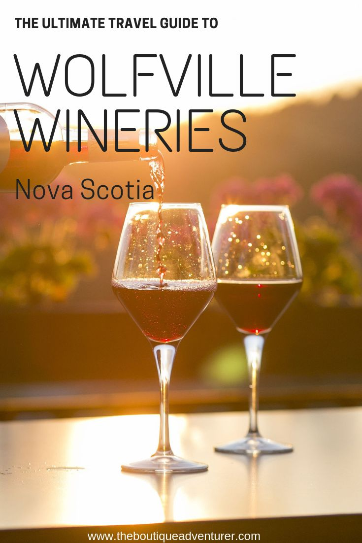 Wolfville Wineries: A Complete How-To Guide