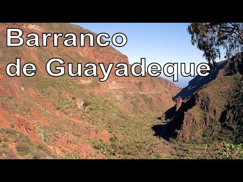 Barranco de Guayadeque, Gran Canaria | RotWo - YouTube