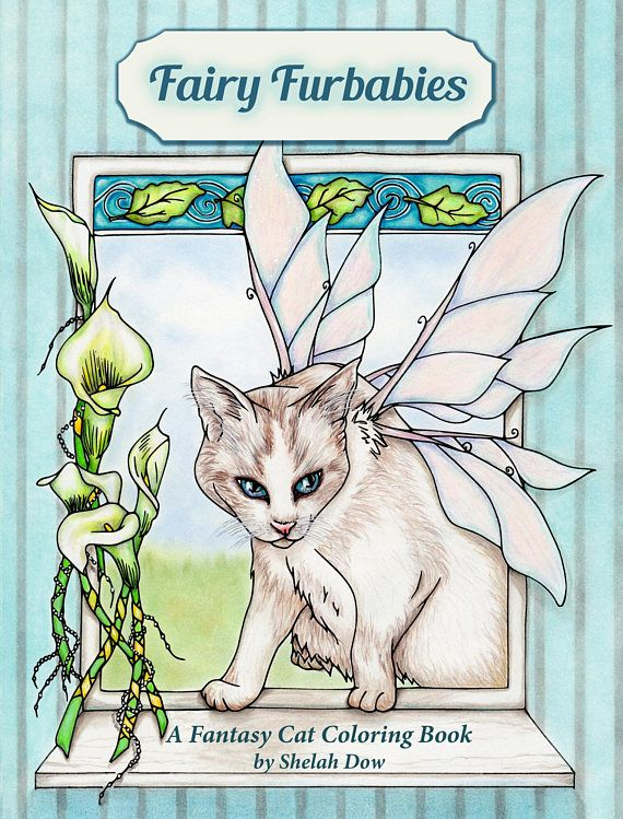 Fairy Furbabies A Fantasy Cat Coloring Book for Adults