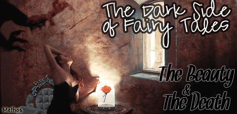 Dark Side of Fairy Tales http://only1methos.tumblr.com/