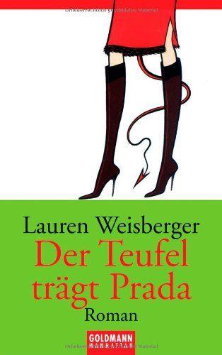 Der Teufel trägt Prada von Lauren Weisberger http://www.amazon.de/dp/344254145X/ref=cm_sw_r_pi_dp_YgqNub1RA0ZQY