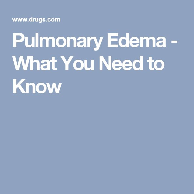 Pulmonary Edema - What You Need to Know