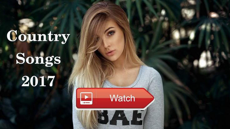 Greatest Country Songs 17 Country Songs Playlist 17 Best Country Music  Greatest Country Songs 17 Country Songs Playlist 17 Best Country Music Music Forever Listening To The Best